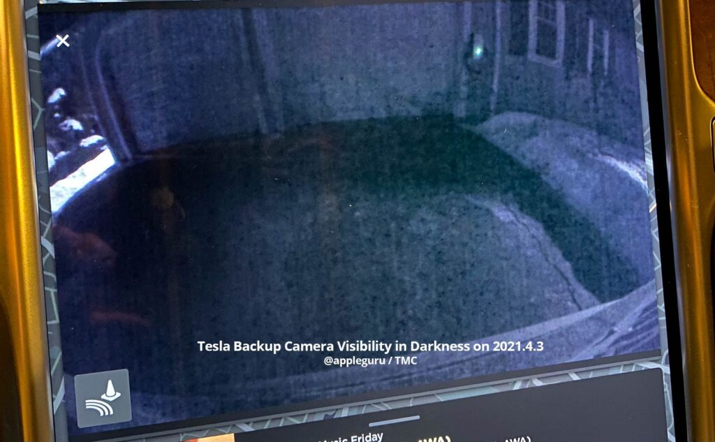 Tesla backup camera visibility in darkness on the firmware version 2021.4.3.